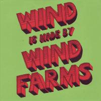 Mel Rye Illustration Wind Is Made By Wind Farms
